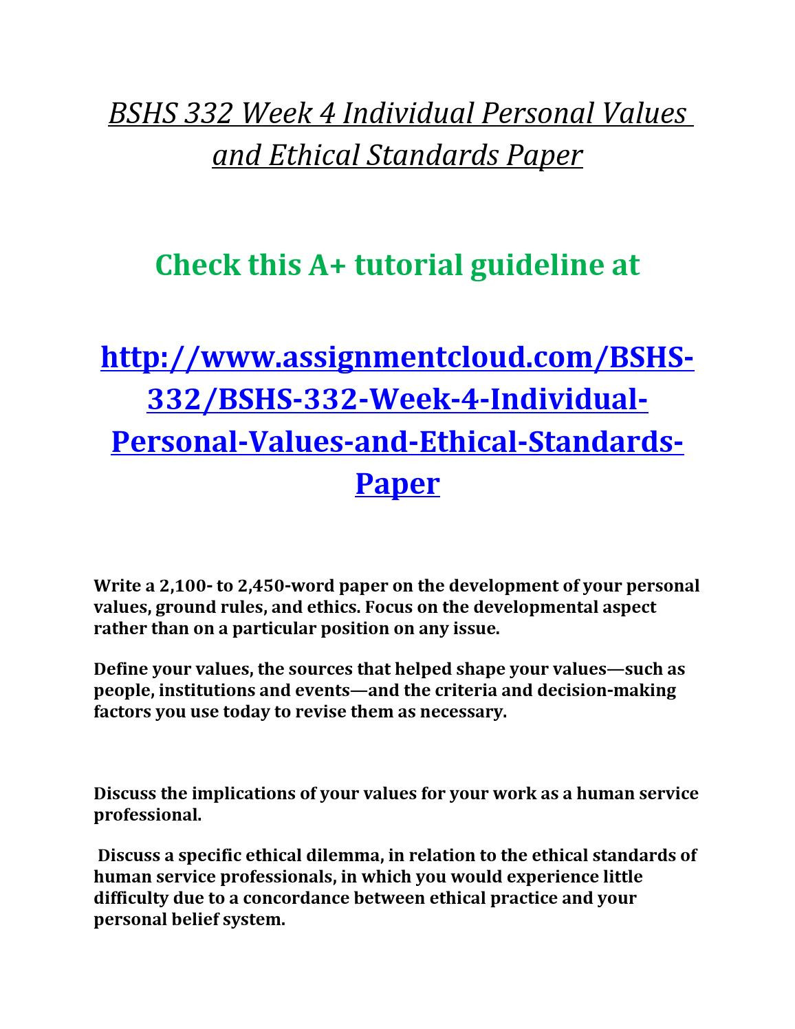 BSHS 332 Week 4 Individual Assignment Personal Values and Ethical Standards Paper