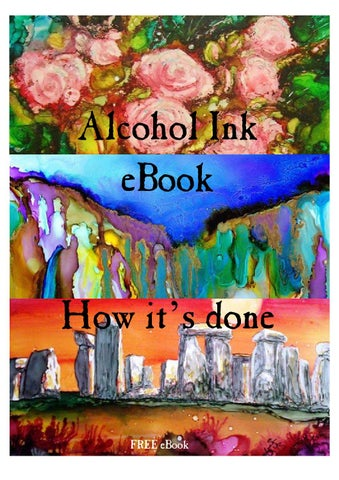 Free alcohol ink ebook how it s done by nancy murphree davis issuu alcohol ink ebook fandeluxe Images