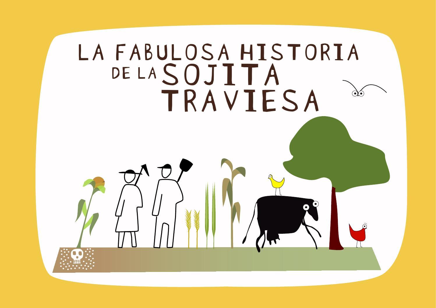 La fabulosa historia de la sojita traviesa corregido by Martín ...