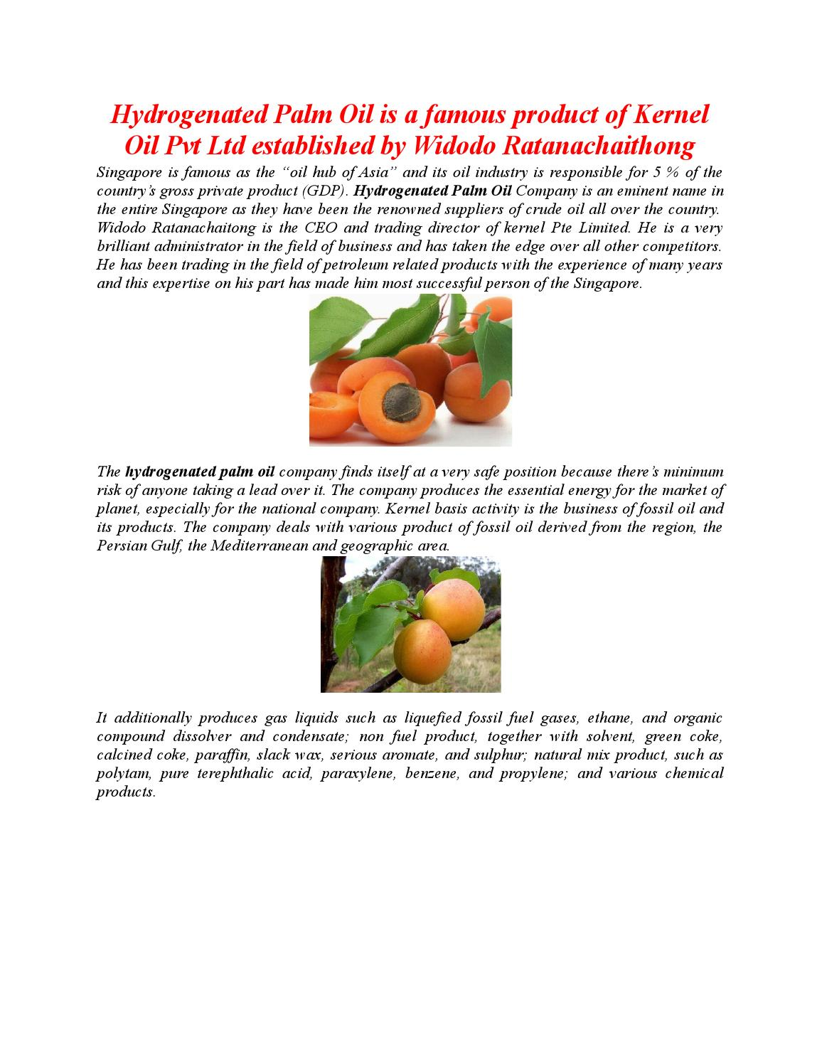 Hydrogenated palm oil is a famous product of kernel oil pvt