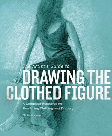The artist s guide to drawing the clothed figure by for Bali motorized blinds programming