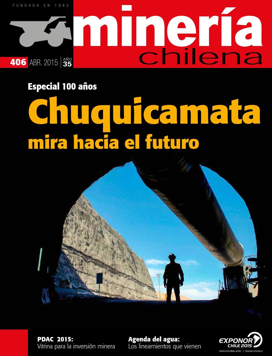 644fde54 MINERÍA CHILENA 406 / Abril 2015 by Editec - issuu