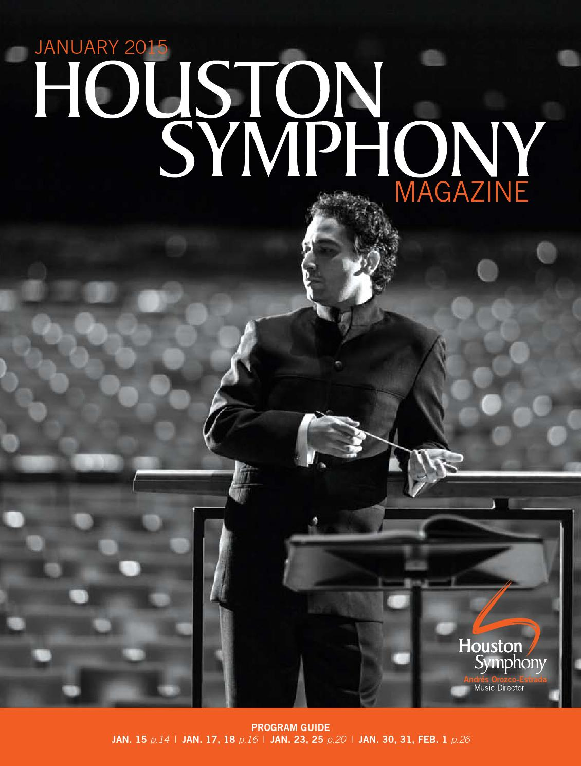 59d246ee086 Houston Symphony Magazine — January 2015 by Houston Symphony - issuu