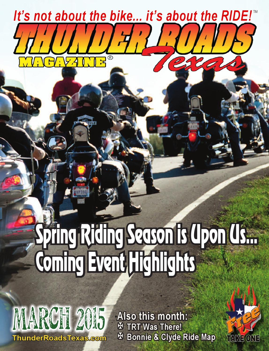 Thunder Roads Texas - March 2015 by Thunder Roads Texas - issuu