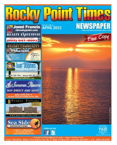 5ee967b0dc7f69 Rocky Point Times April 2015 by Rocky Point Services - issuu