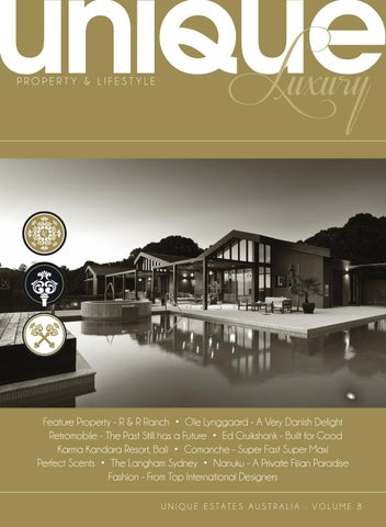 4439a51f9c Unique Luxury Volume 8 by Unique Estates Australia - issuu