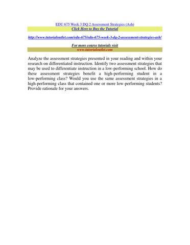 Edu 675 Week 3 Dq 2 Assessment Strategies By T Issuu