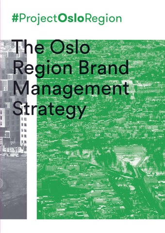 The Oslo Region Brand Management Strategy