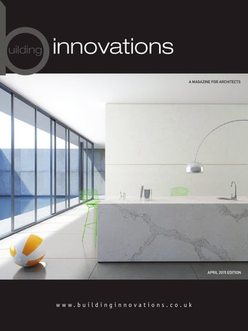 Building Innovations April 2015 Issue 2 By L2 Media Issuu