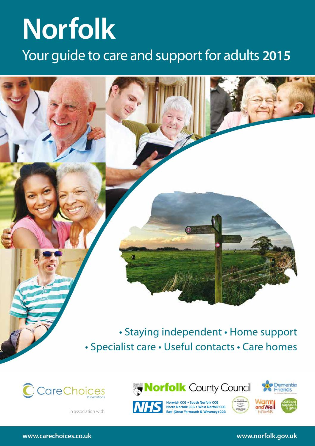 Norfolk Your Guide To Care And Support For Adults 2015 By Choices Ltd