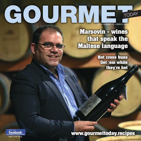 701501712d93 Gourmet Today Issue 33 by MaltaToday - issuu