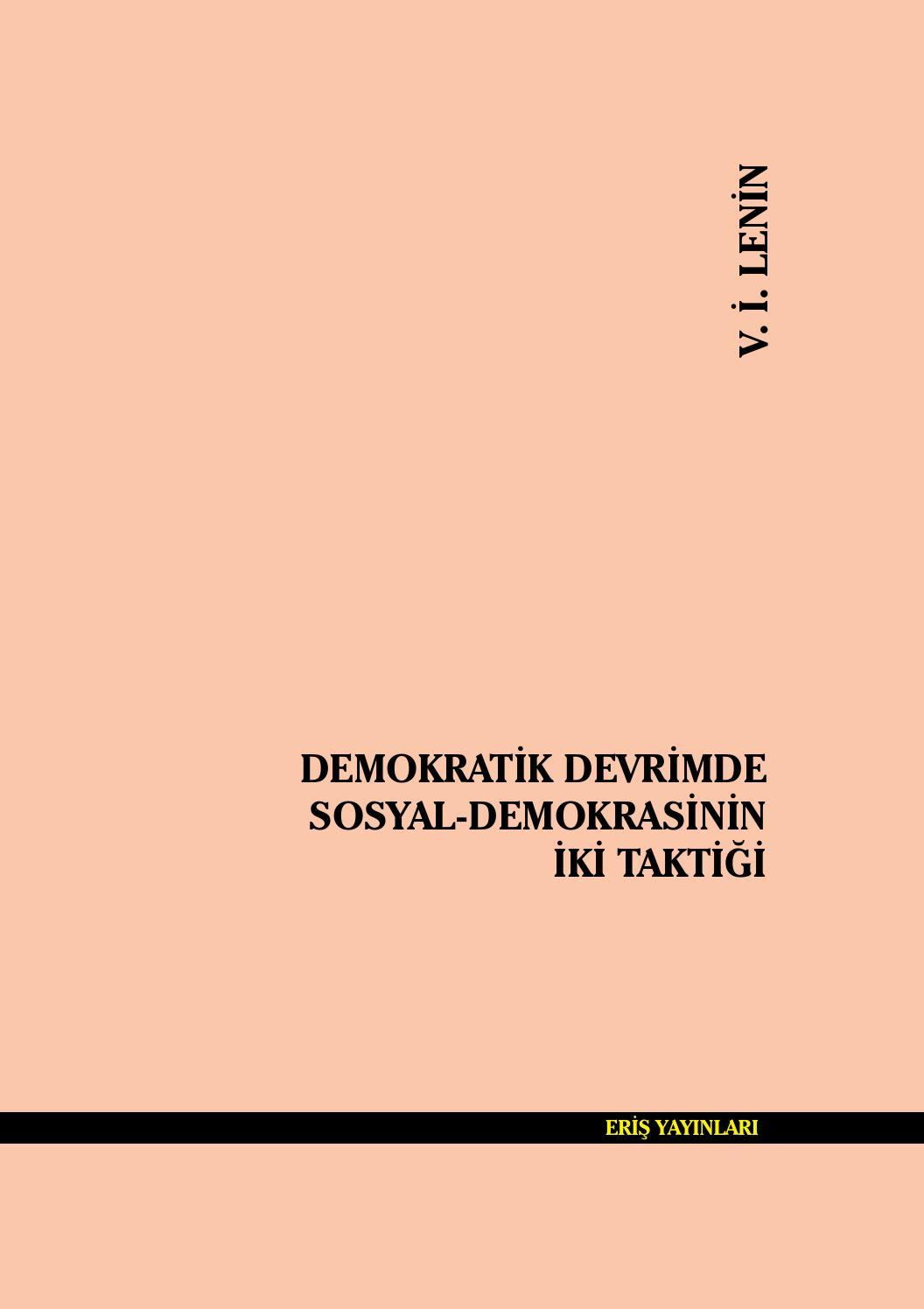 Demokratik Devrimde Sosyala Demokrasinin Iki Taktigi V I Lenin By