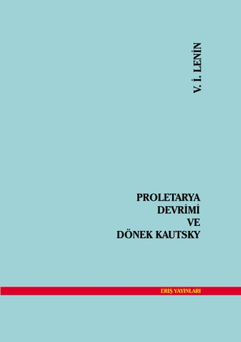 Proletarya Devrimi Ve Donek Kautsky V I Lenin By Sol Dusun