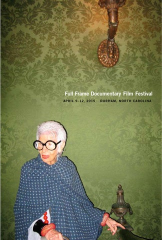 2015 Full Frame Documentary Film Festival Official Program By