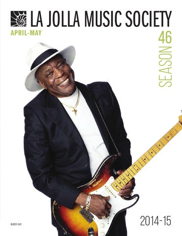La Jolla Music Society Season 46 Program Book April May By La