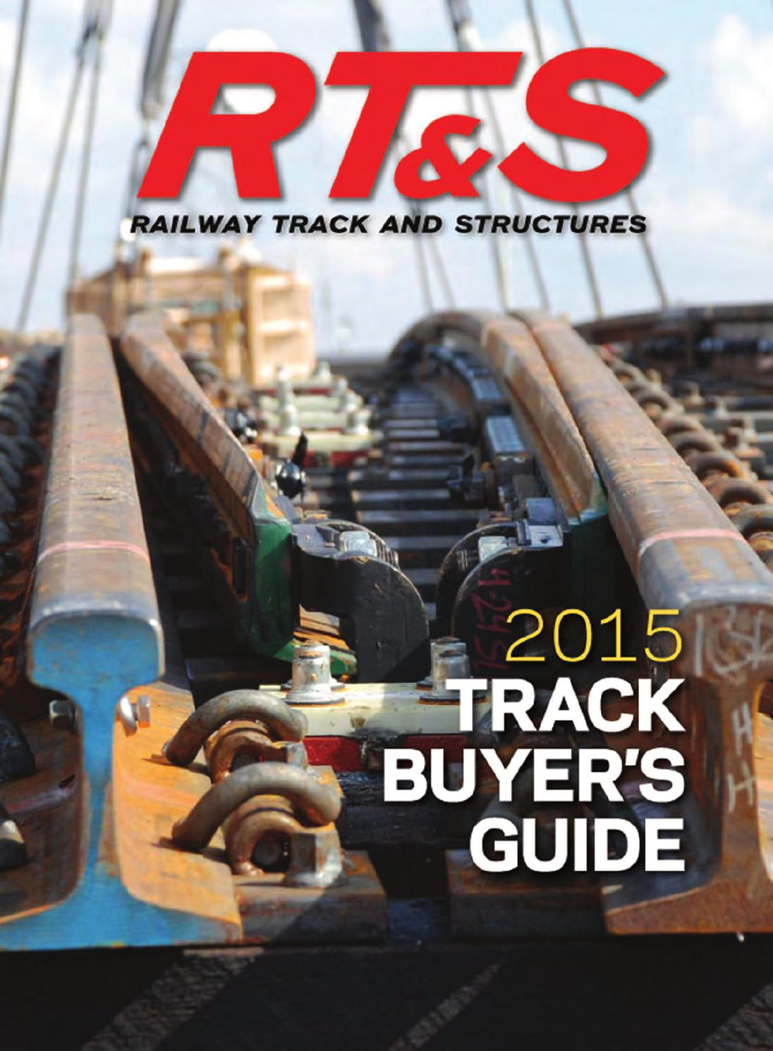 RT&S 2015 Track Buyer's Guide by Railway Track & Structures
