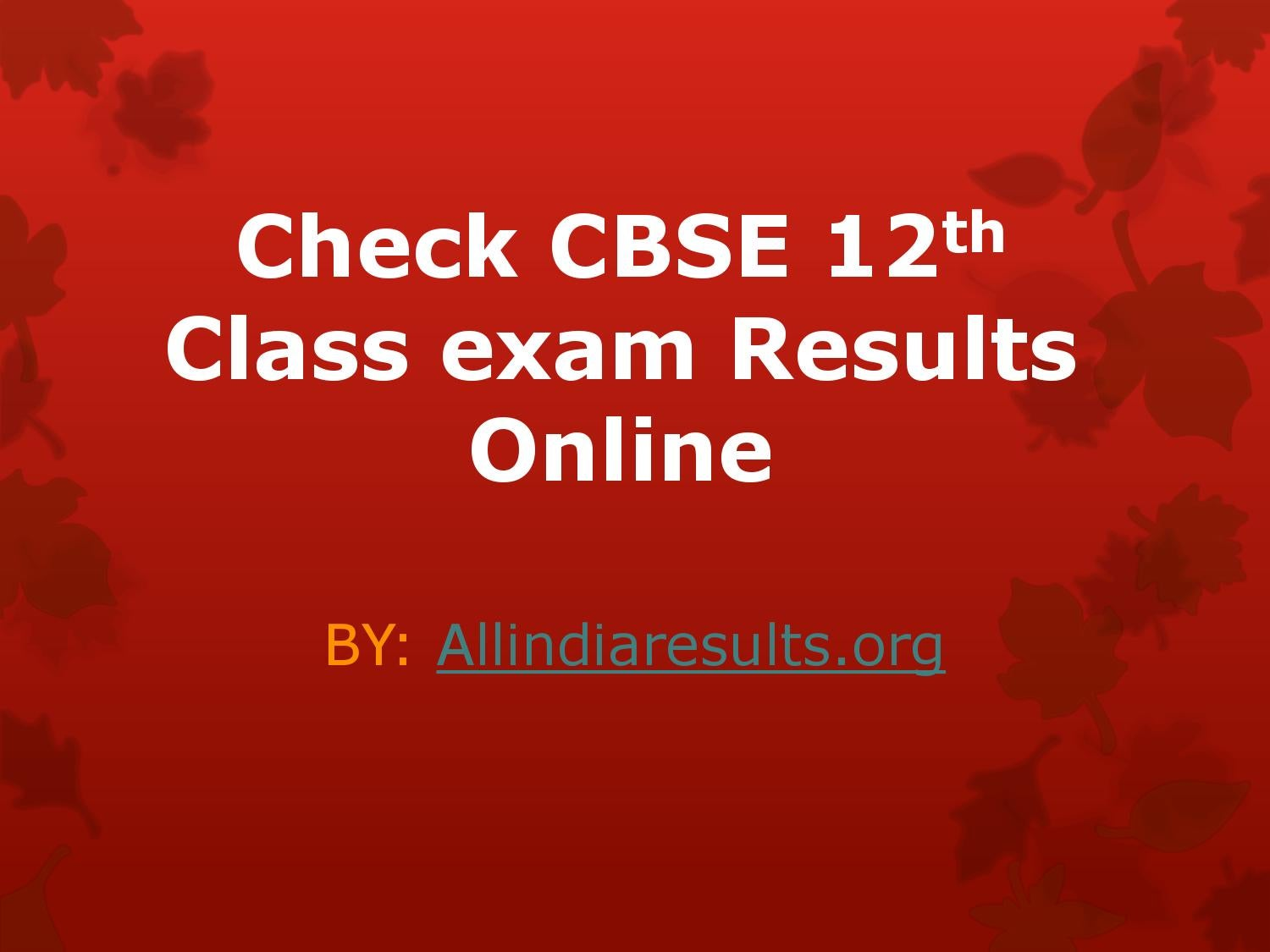 Check cbse 12th class exam results online by I-Marketing - issuu