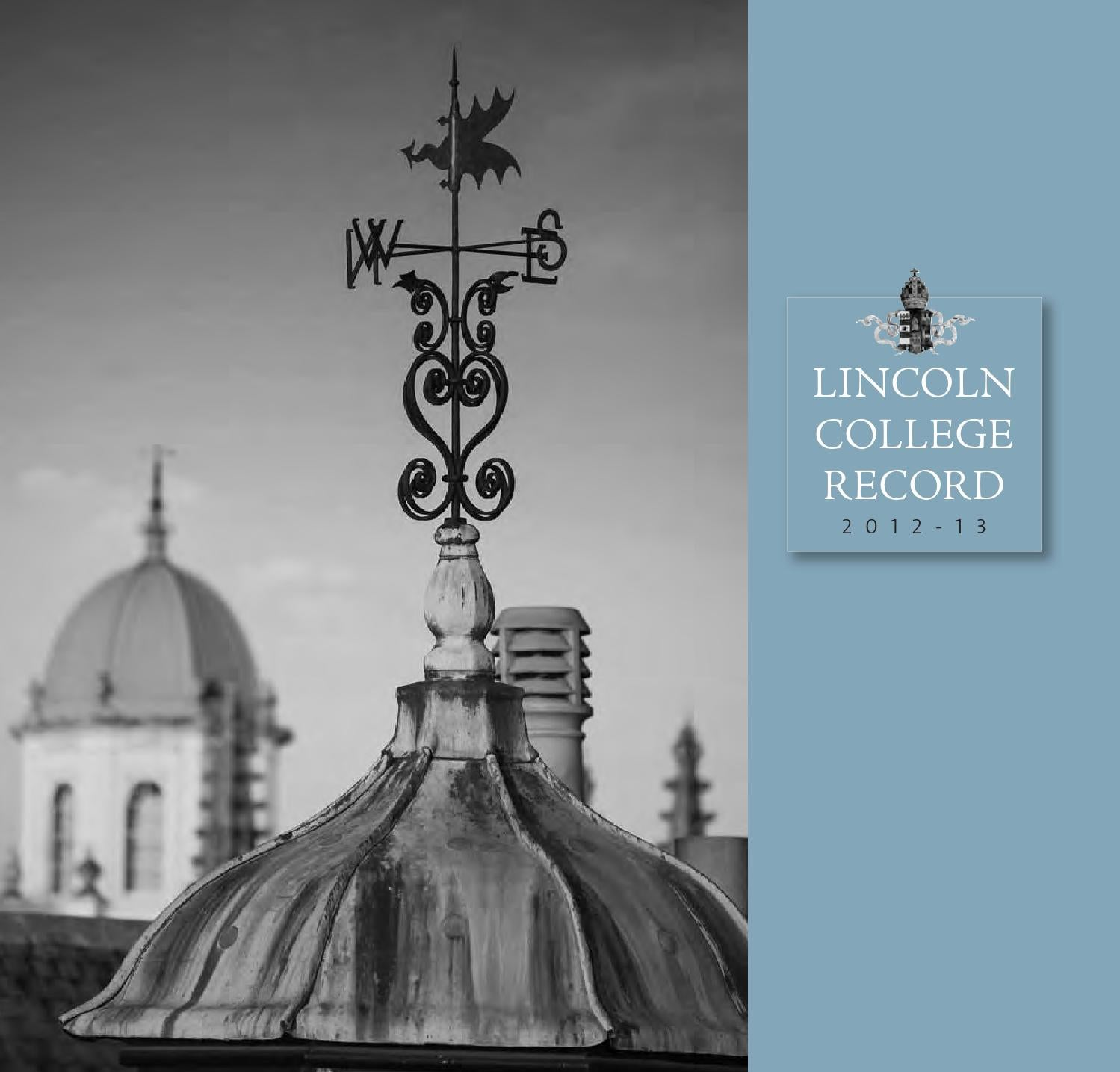 Lincoln record (2013) [web] by Lincoln College - issuu