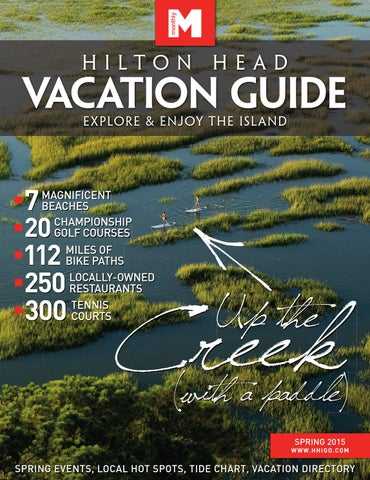 Hilton Head Vacation Guide Spring 2015 By Hilton Head Monthly Issuu