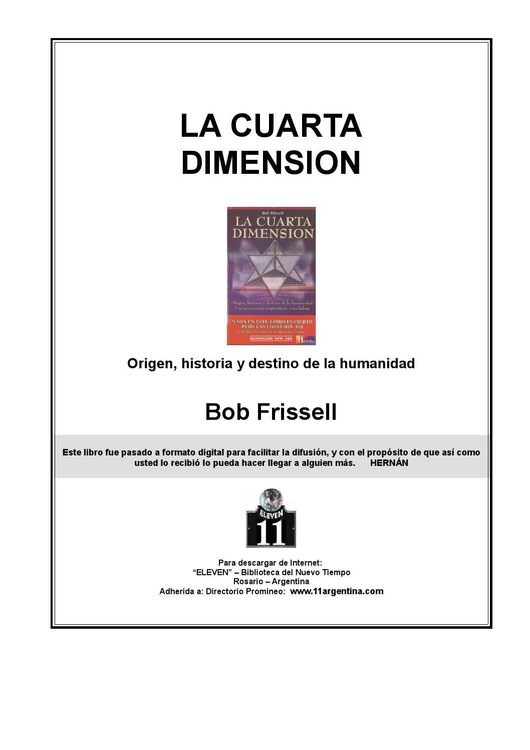La Cuarta Dimension (by Bob Frissell) by Juan Carlos Corzo - issuu