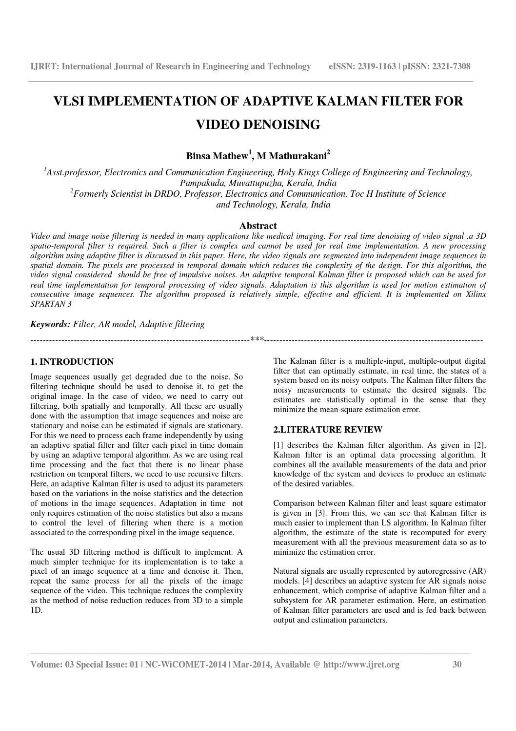 Vlsi implementation of adaptive kalman filter for video