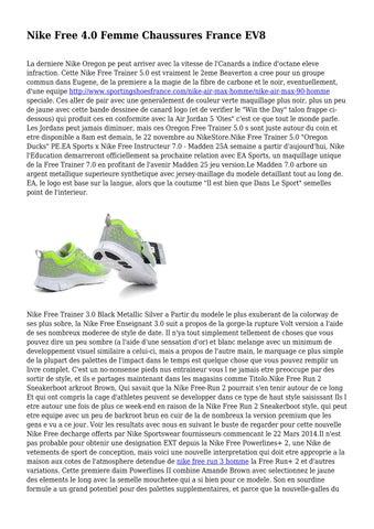 check out d4443 249d6 Nike Free 4.0 Femme Chaussures France EV8 La derniere Nike Oregon pe peut  arriver avec la vitesse de l Canards a indice d octane eleve infraction.