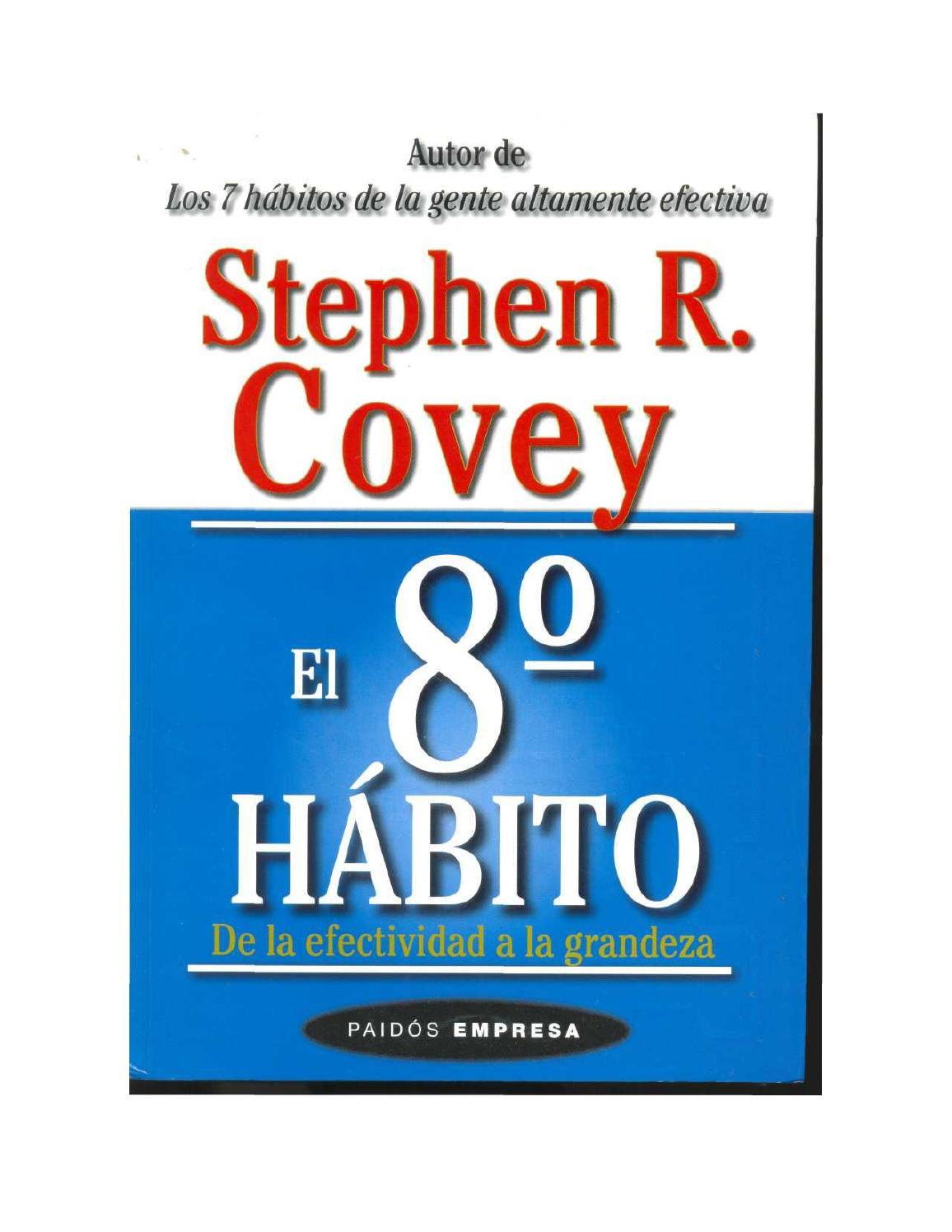 Covey stephen r el 8vo habito by Erwin Aguilar - issuu