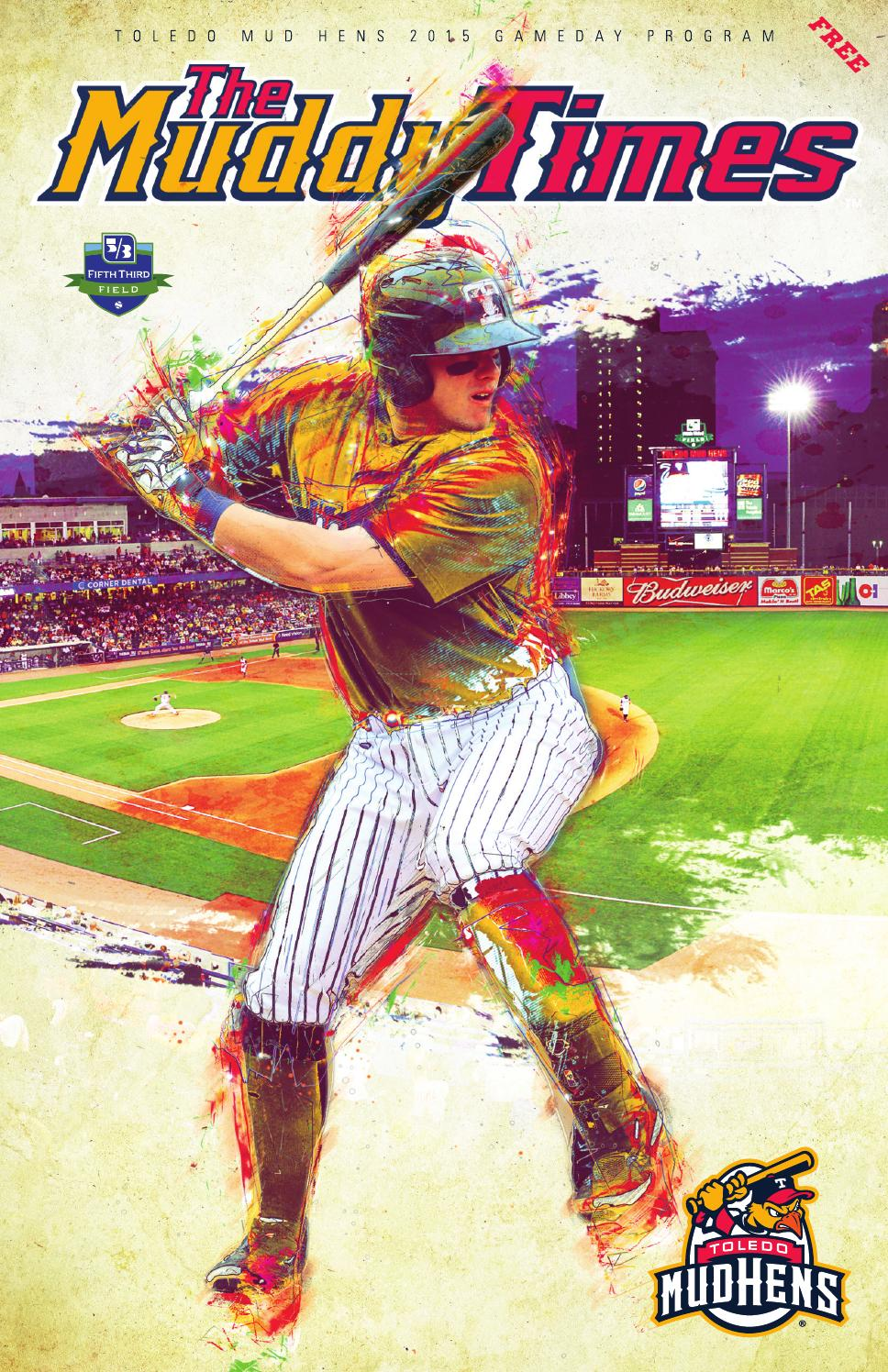 Muddy Times - 2015 by Toledo Mud Hens