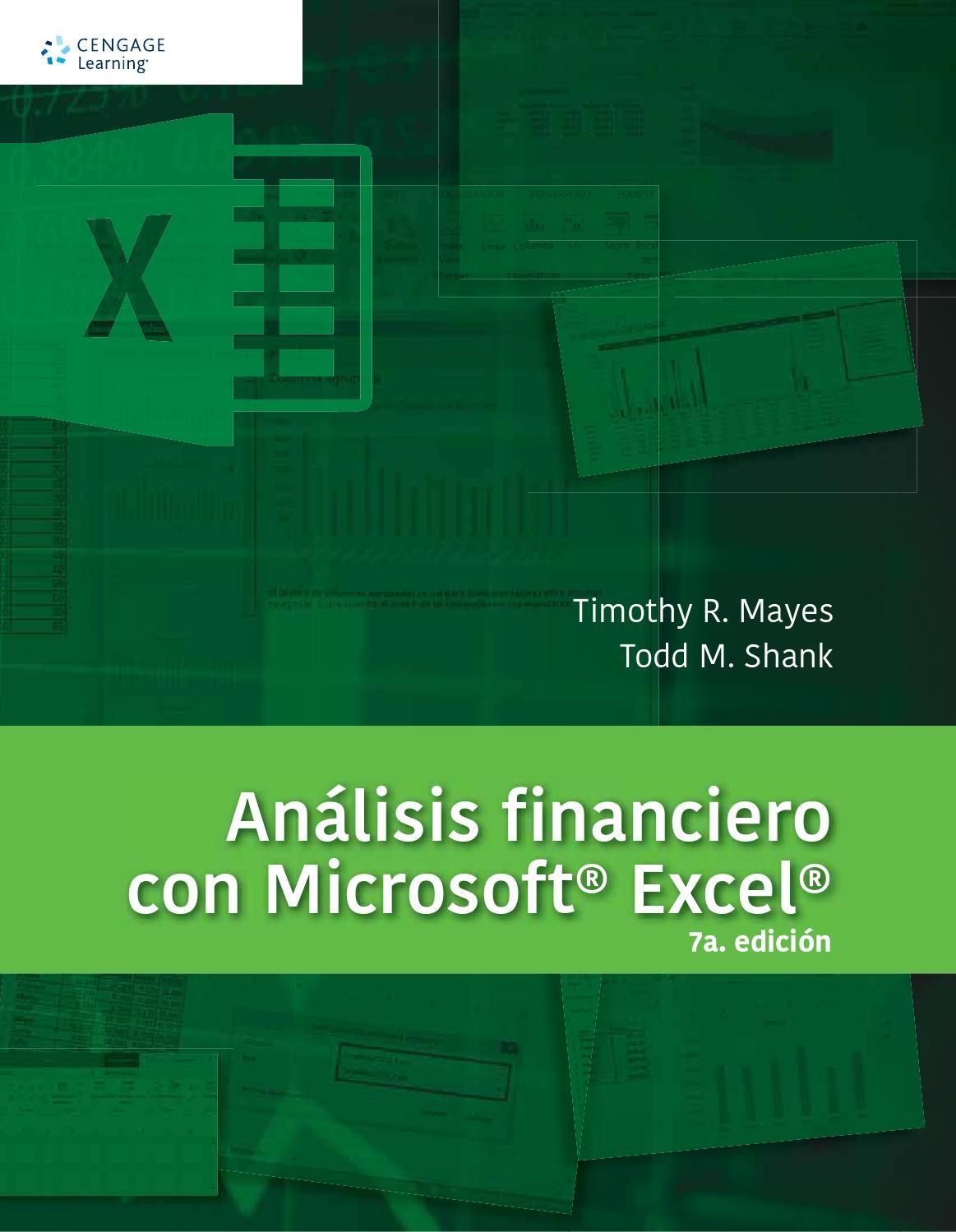 Análisis financiero con Microsoft® Excel® 7a. edición. Timothy ...