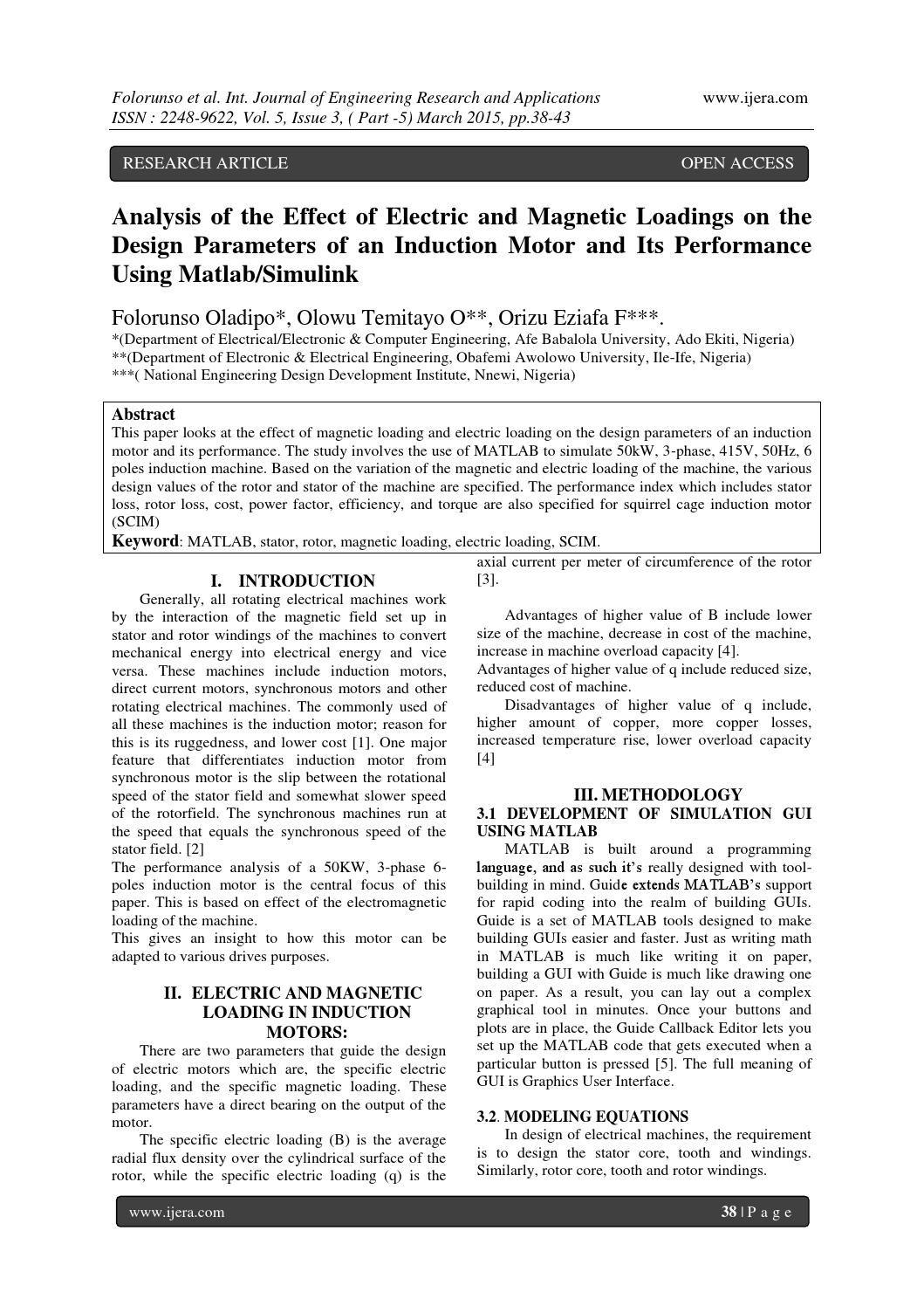 Analysis of the Effect of Electric and Magnetic Loadings on
