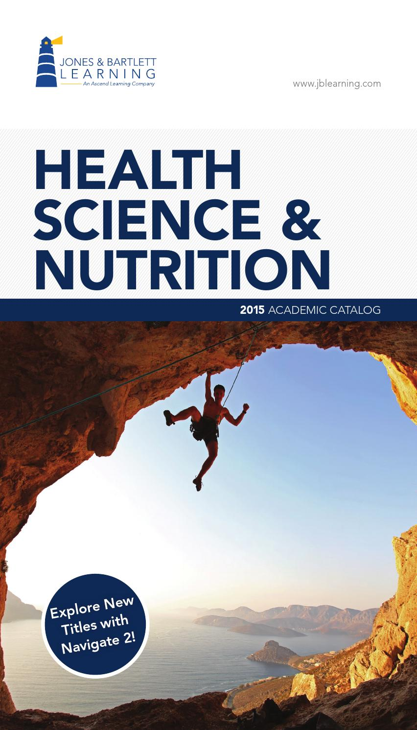 2015 Health Science & Nutrition Catalog | Jones & Bartlett Learning by Jones & Bartlett Learning - issuu