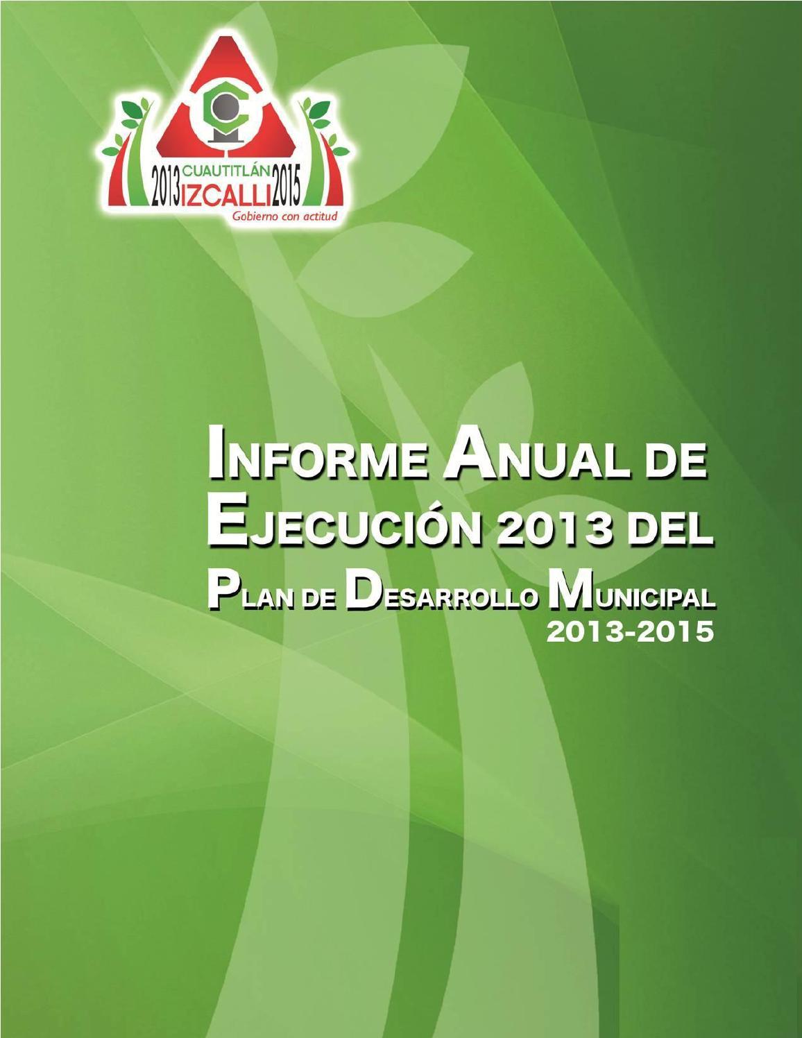 Informe Anual de Ejecución 2013 del Plan de Desarrollo Municipal de ...