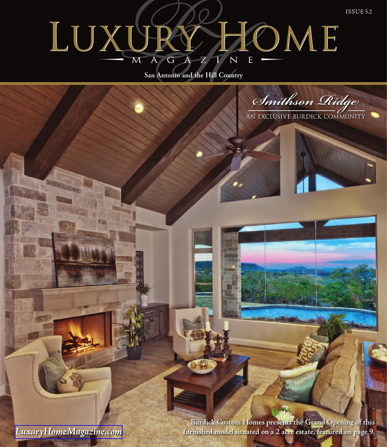 Luxury Home Magazine San Antonio Issue 6 3 by Luxury Home Magazine