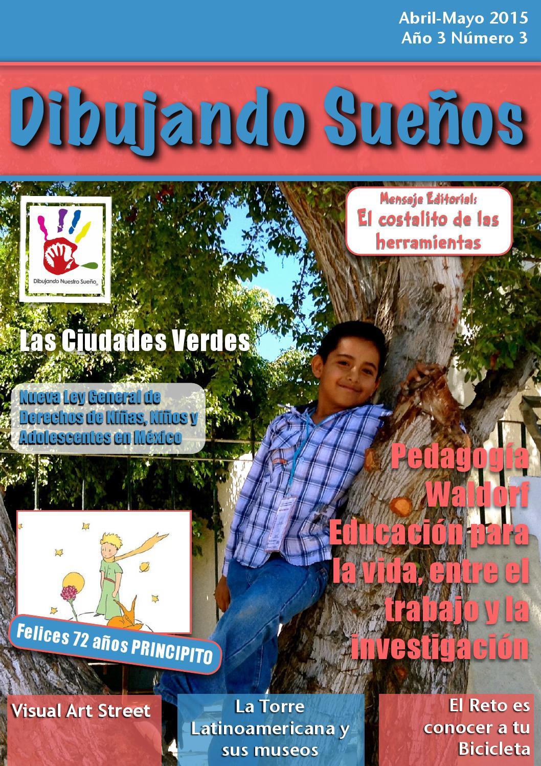 Revista dibujando sueños abr may2015 by Dibujando Nuestro Sueño A.C. ...