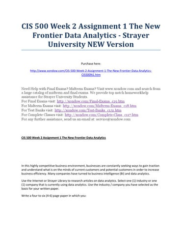 strayer university cis 502 This course examines the strategic use and trends of organizational information  systems with emphasis on the application of information technology students.