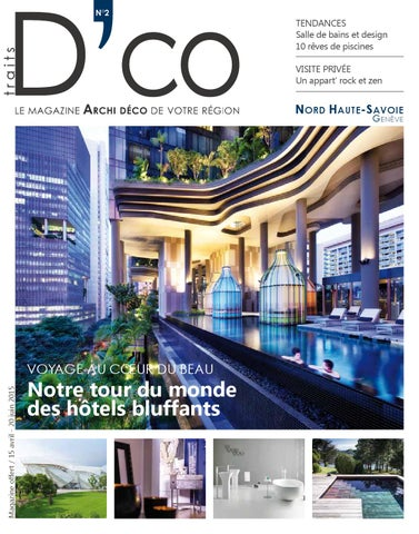 traits dco magazine nord haute savoie gen ve n2 avril 2015 by traits d 39 co issuu. Black Bedroom Furniture Sets. Home Design Ideas