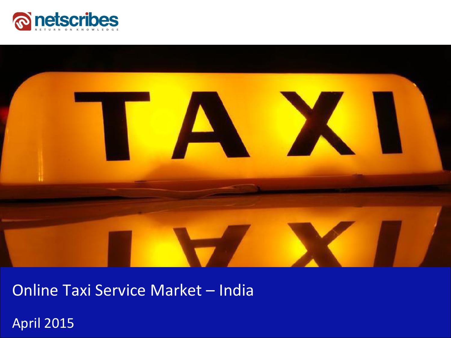 market research report   online taxi service market in india 2015