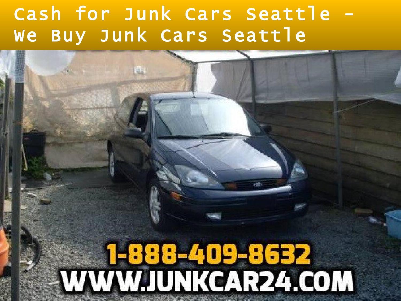 Buy Junk Cars Seattle >> Cash For Junk Cars Seattle We Buy Junk Cars Seattle By