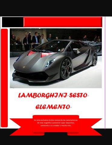 Lamborghini Sesto Elemento 2 By Daniela Kendall Castro Aguilera