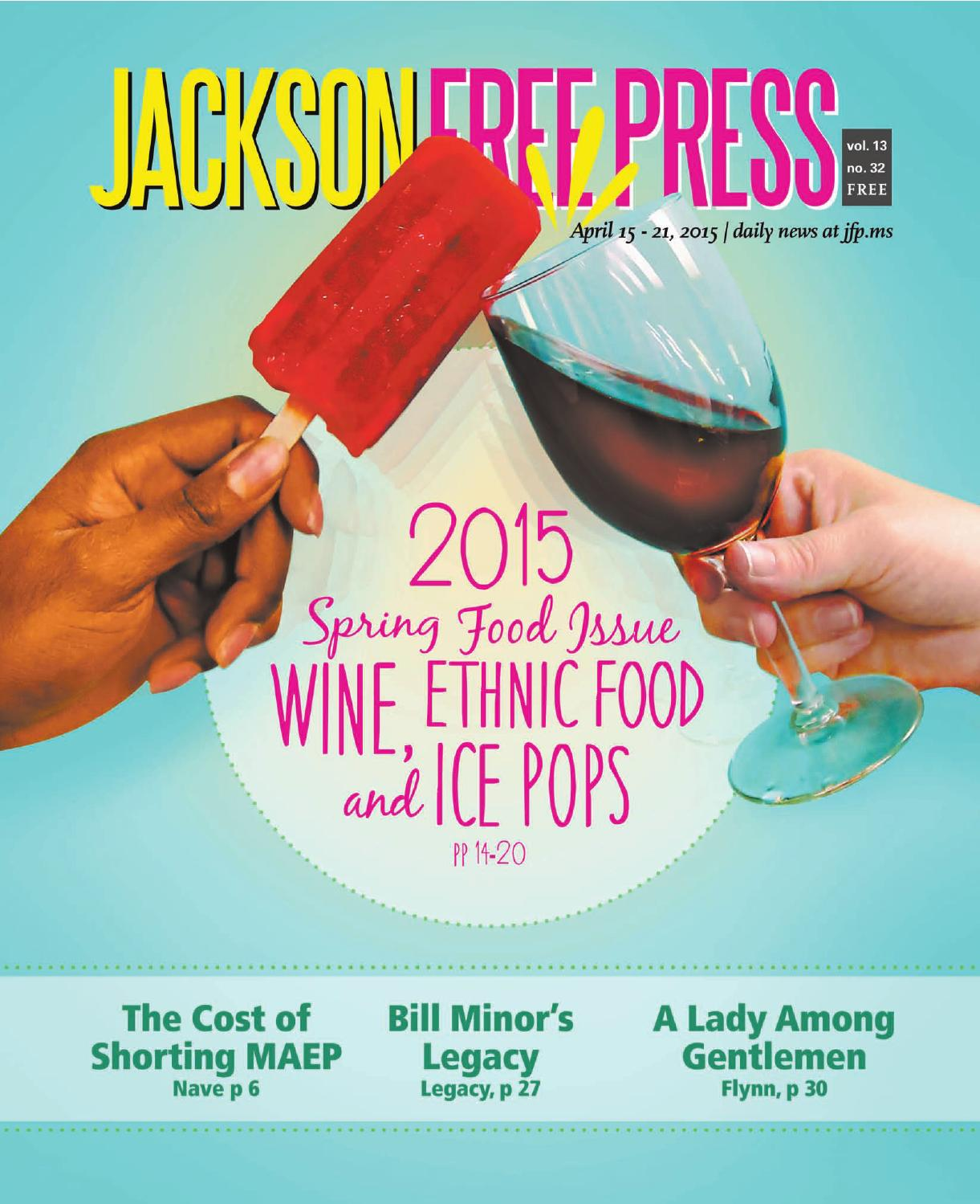 V13n32 2015 Spring Food Issue By Jackson Free Press Issuu