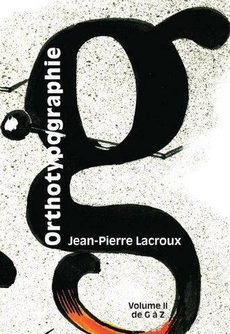 Orthotypographie, vol. II by Alain Hurtig - issuu 89c4c1719201