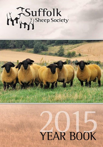 Suffolk Sheep Society Year Book 2015 by Suffolk Sheep