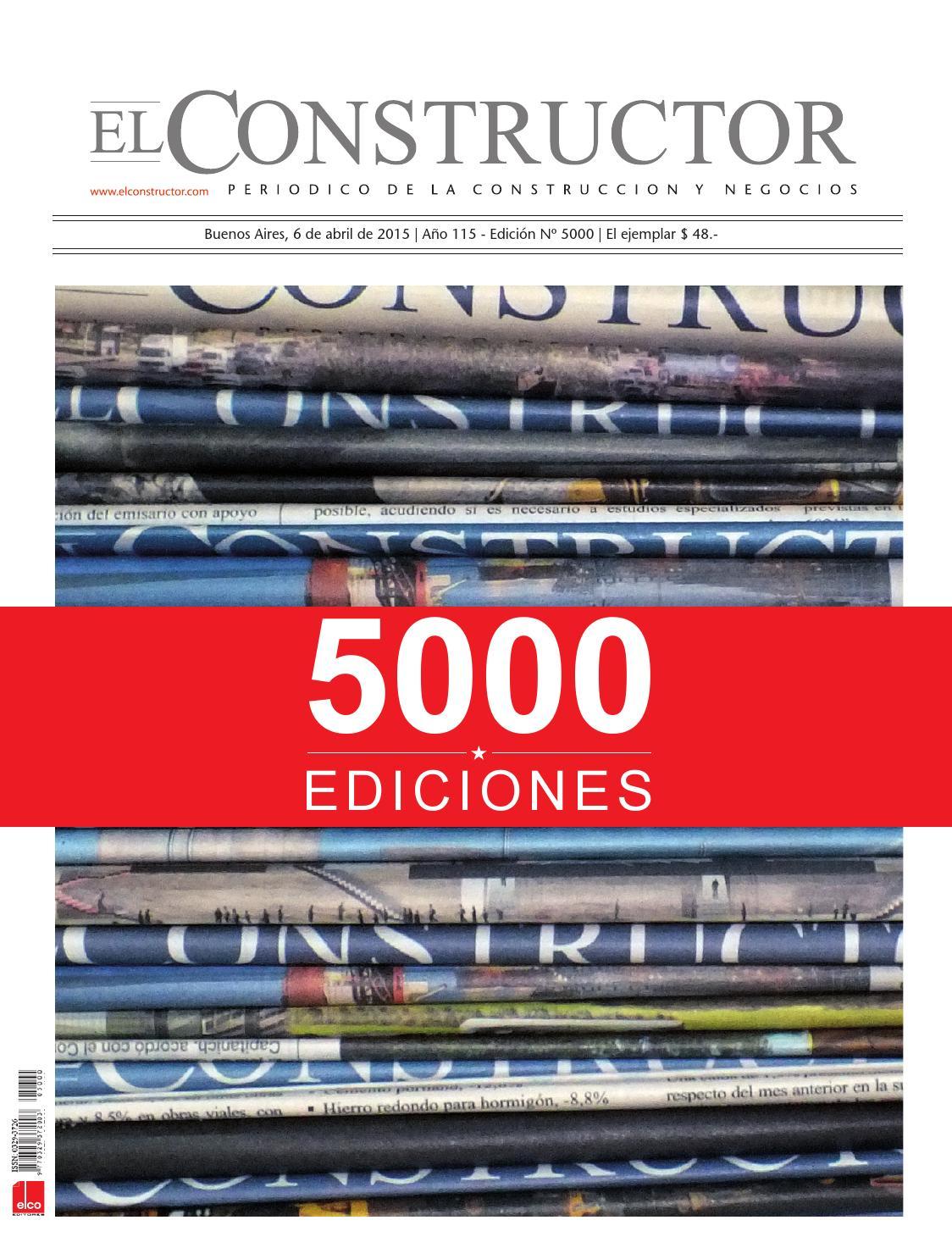 El Constructor Edición Especial N° 5000 - 06/04/2015 - N° 5000 - Año ...
