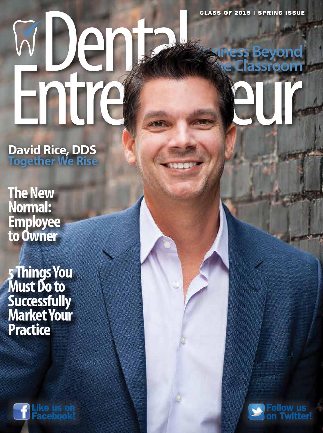 Dental Entrepreneur Spring 2015 By Dental Entrepreneur Issuu