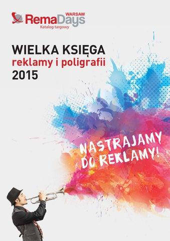 004dc881dcb69 Wielka Księga Reklamy i Poligrafii 2015 by GJC International - issuu