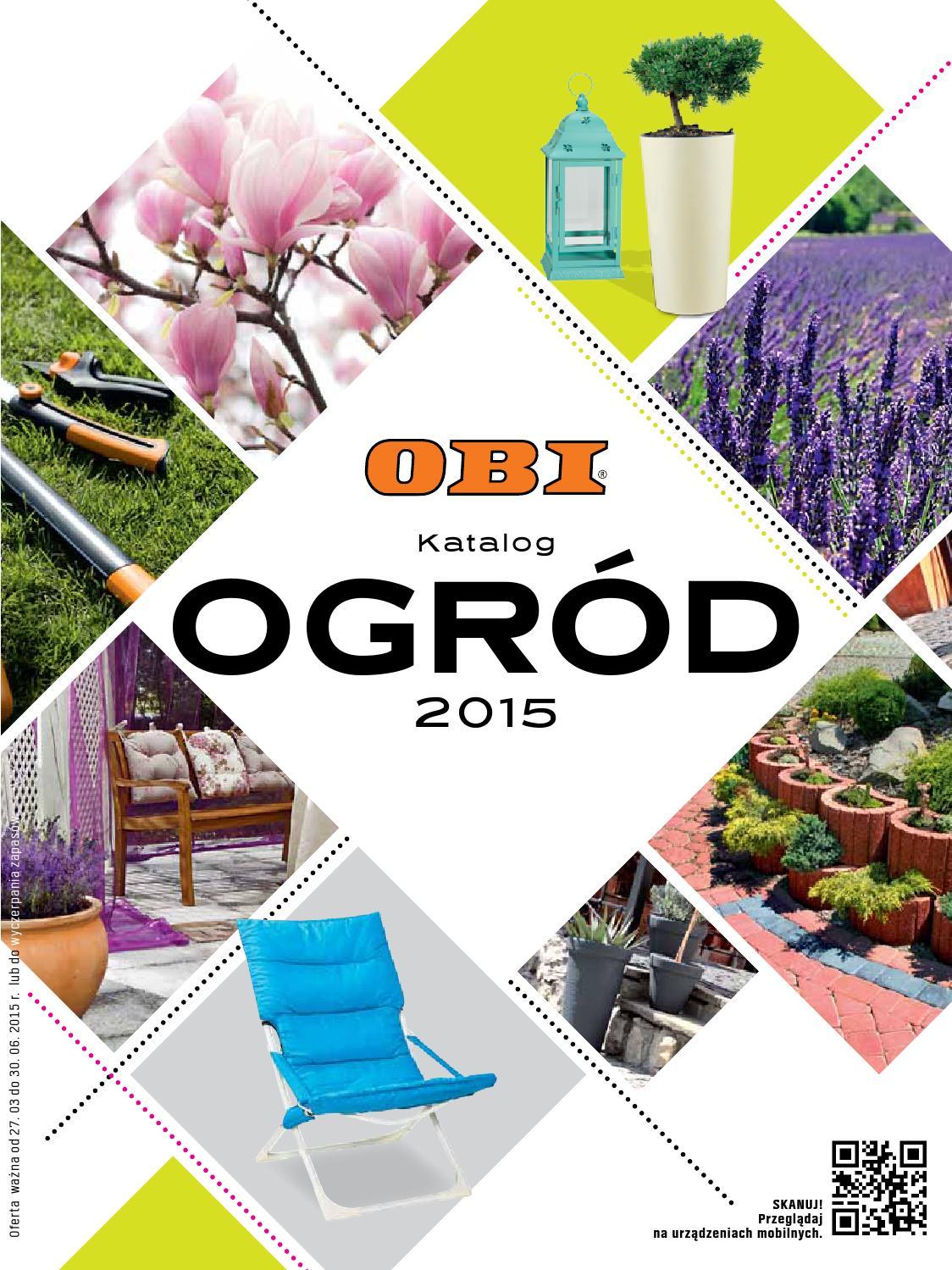 Obi Katalog Ogród 2015 By Finmarket Issuu