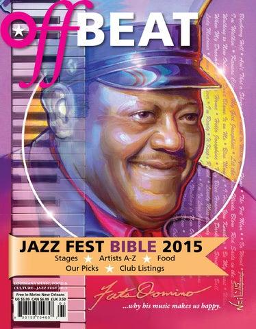 112d6fbb1da3 OffBeat Magazine Jazz Fest Bible 2015 by OffBeat Magazine - issuu