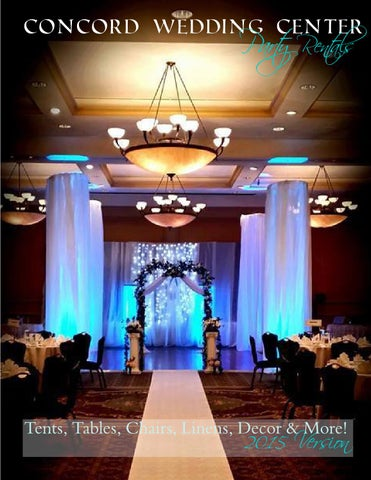 Concord Wedding Center.Concord Wedding Center Party Rentals 2015 Edition By