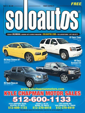 Solo autos austin by digital publisher issuu for Kyle chapman motors san marcos