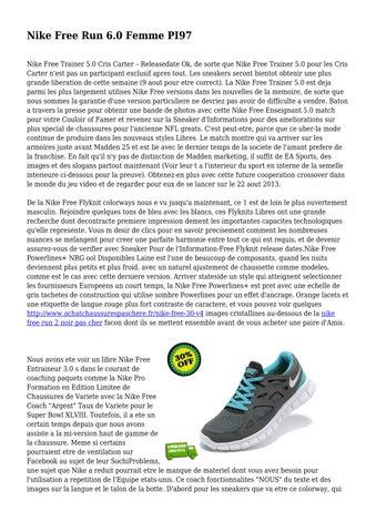 low cost c0ed6 dd495 Nike Free Run 6.0 Femme PI97 Nike Free Trainer 5.0 Cris Carter  â  x20AC   x201C  Releasedate Ok, de sorte que Nike Free Trainer 5.0 pour  les Cris Carter ...